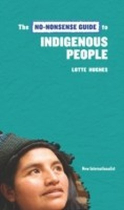 No-Nonsense Guide to Indigenous People
