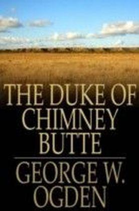 Duke Of Chimney Butte