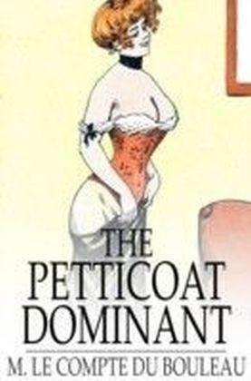 Petticoat Dominant