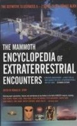 Mammoth Encyclopedia of Extraterrestrial Encounters