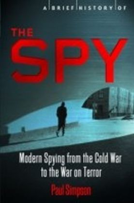 Brief History of the Spy