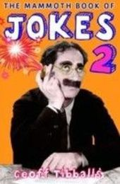 Mammoth Book of Jokes 2
