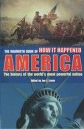 Mammoth Book of How it Happened - America