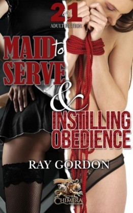 Instilling Obedience & Maid to Serve