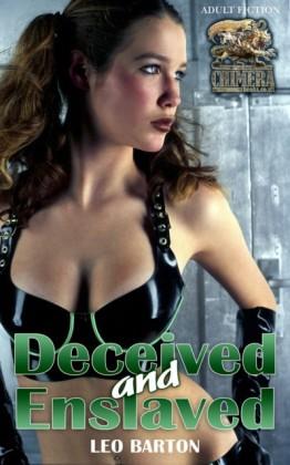 Deceived and Enslaved
