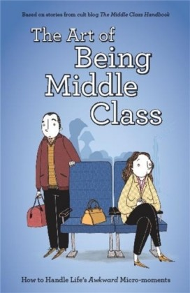Art of Being Middle Class