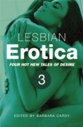 Lesbian Erotica Volume 3