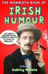 Mammoth Book of Irish Humour