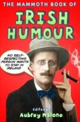 Mammoth Book of Irish Humour