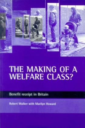 making of a welfare class?