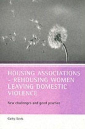 Housing associations - rehousing women leaving domestic violence
