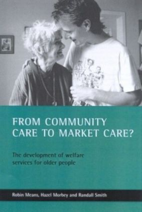 From community care to market care?