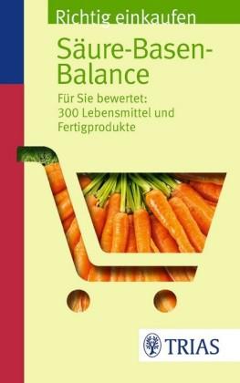 Richtig einkaufen Säure-Basen-Balance
