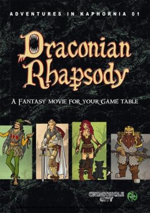 Adventures in Kaphornia 01 - Draconian Rhapsody