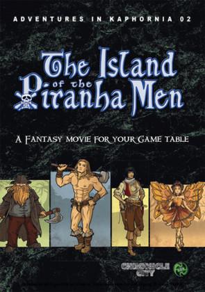 Adventures in Kaphornia 02 - The Island of the Piranha Men
