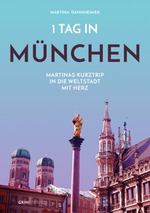 1 Tag in München