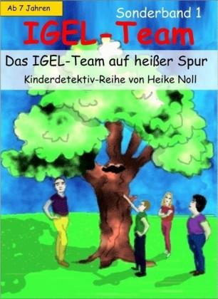 Jugendbuch- IGEL-Team Sonderband 1