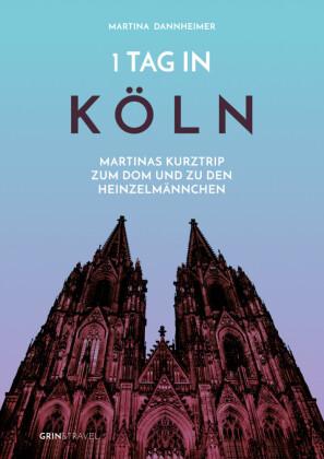 1 Tag in Köln