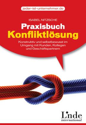 Praxisbuch Konfliktlösung
