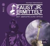 Faust jr. ermittelt - Der unsterbliche Artus, 1 Audio-CD