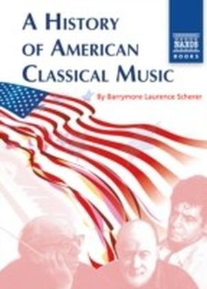 History of American Classical Music