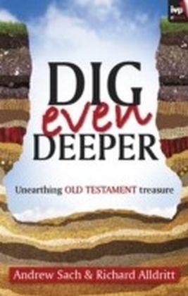 Dig Even Deeper