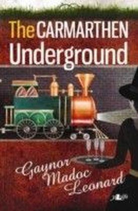 Carmarthen Underground