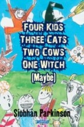 Four Kids, Three Cats, Two Cows, One Witch (maybe)