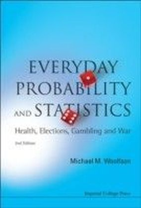 EVERYDAY PROBABILITY AND STATISTICS