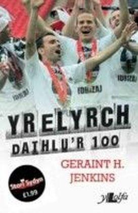 Elyrch - Dathlu'r 100