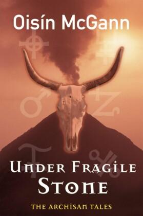 Under Fragile Stone