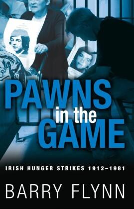 Irish Hunger Strikes 1912-1981