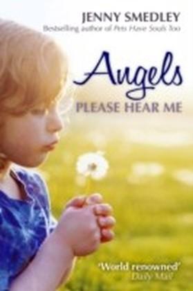 Angels Please Hear Me