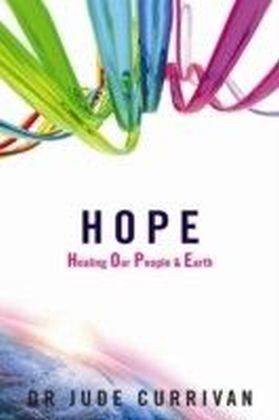 HOPE - Healing Our People & Earth