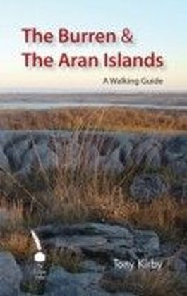 Burren & The Aran Islands - A Walking Guide