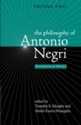 Philosophy of Antonio Negri, Volume Two