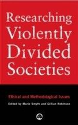Researching Violently Divided Societies