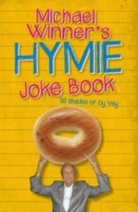 Michael Winner's Hymie Joke Book