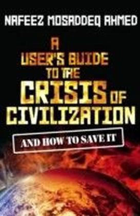 User's Guide to the Crisis of Civilization