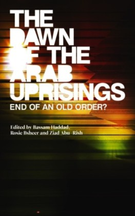 Dawn of the Arab Uprisings