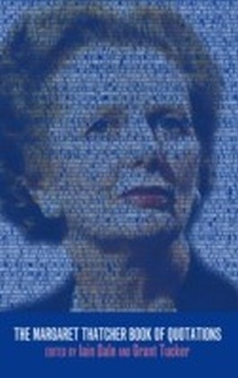 Margaret Thatcher Book of Quotations