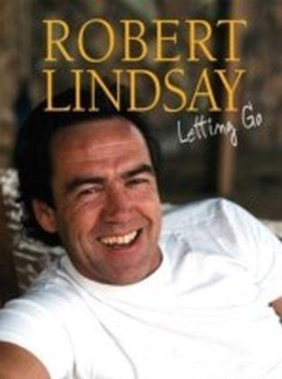 Robert Lindsay Letting Go