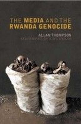 Media and the Rwanda Genocide