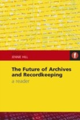 Future of Archives and Recordkeeping