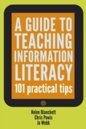 Guide to Teaching Information Literacy