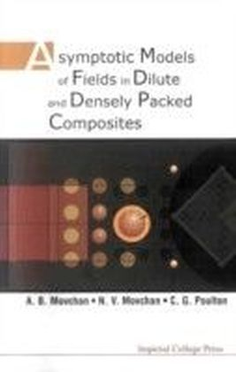 Asymptotic Models Of Fields In Dilute And Densely Packed Composites