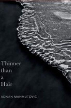Thinner than a Hair