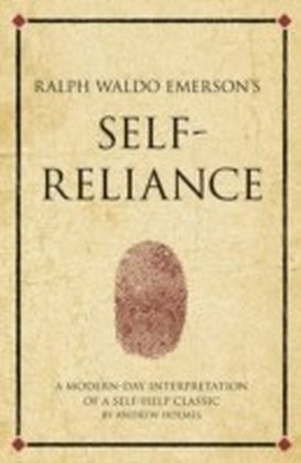 Ralph Waldo Emerson's Self-Reliance