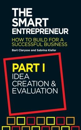 Smart Entrepreneur (Part I: Idea creation and evaluation)
