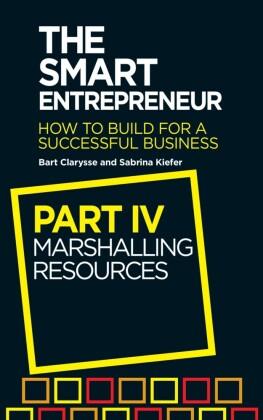 Smart Entrepreneur (Part IV: Marshalling resources)